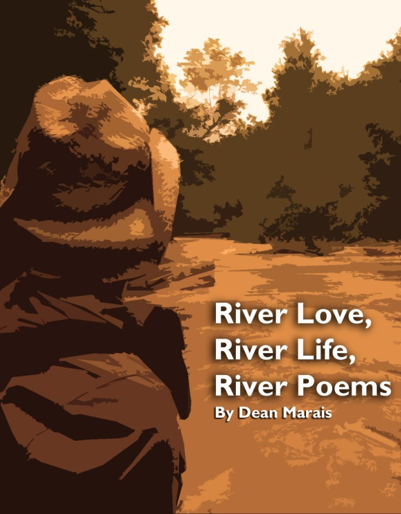 River Love, River Life, River Poems